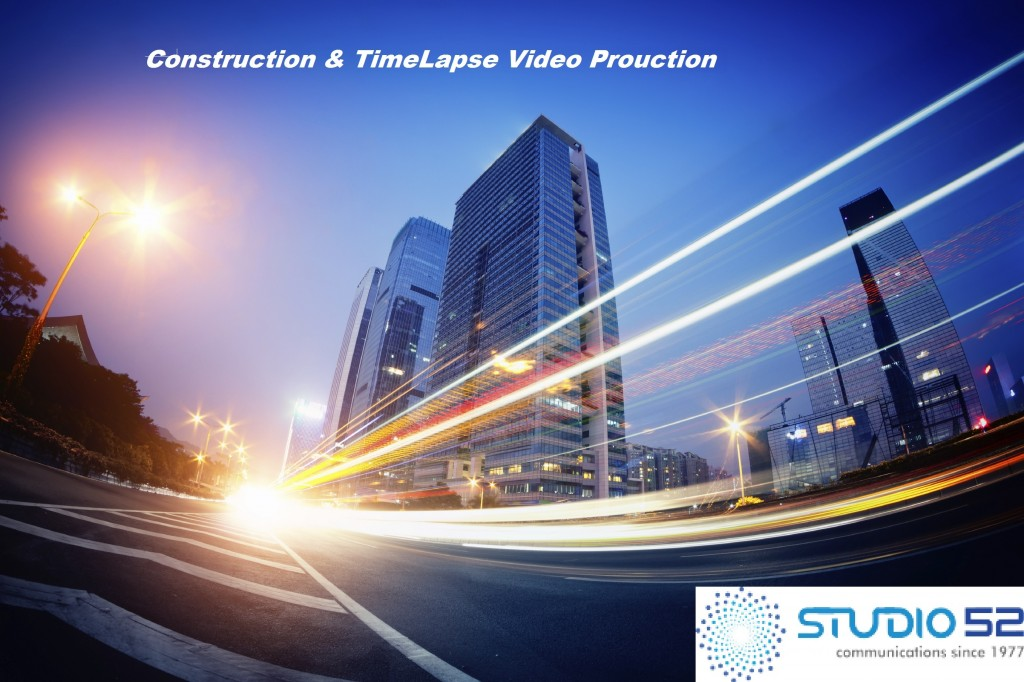 construction and time lapse video production
