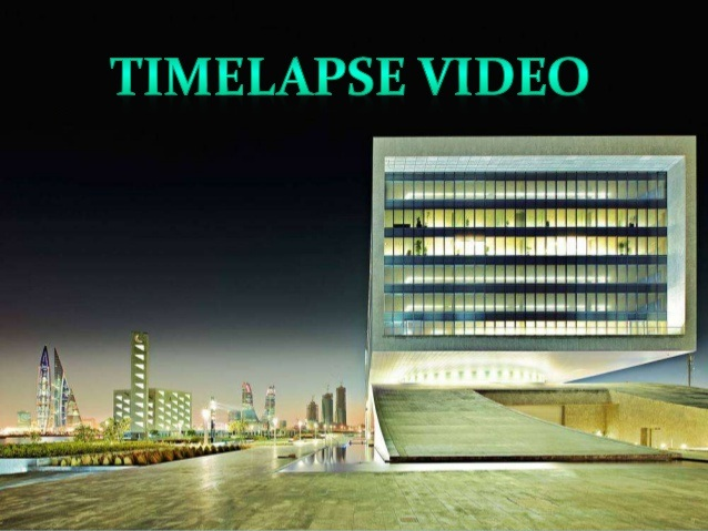 time lapse videos