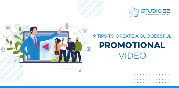 9 Tips to Create a Successful Promotional Video