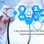 ivr recording for hospitals