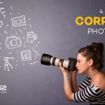 4 latest trends in corporate photography