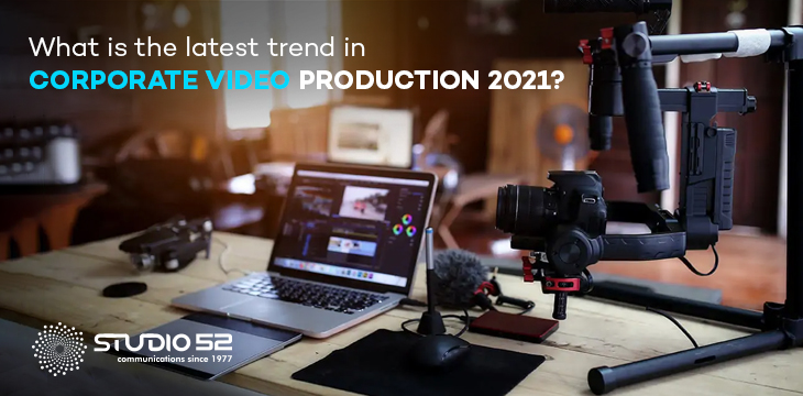 What is the latest trend in corporate video production 2021 (1)