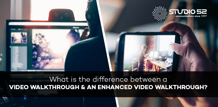 What is the difference between a video walkthrough and an enhanced video walkthrough
