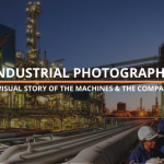 Industrial Photography: A Visual Story of The Machines & The Company