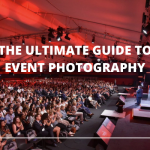 The Ultimate Guide to Event Photography