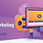 Video Marketing Strategy: A Complete Guide for 2021