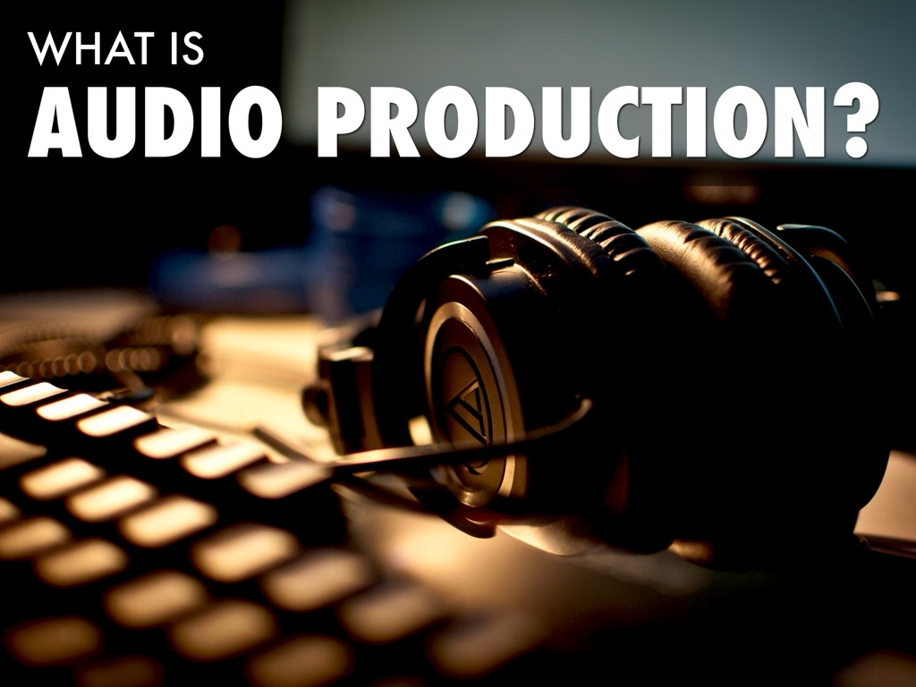 What is audio production - Studio52