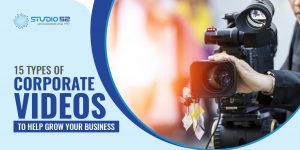 15 Types of Corporate Videos to Help Grow Your Business