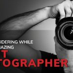 10 Things Worth Considering While Hiring an Amazing Event Photographer