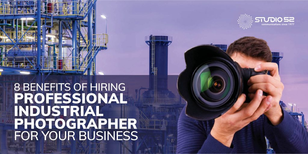 8 Benefits of Hiring a Professional Industrial Photographer for Your Business