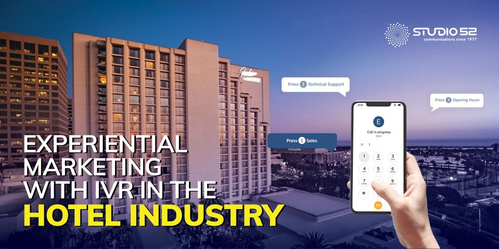 Experiential Marketing with IVR in the hotel industry