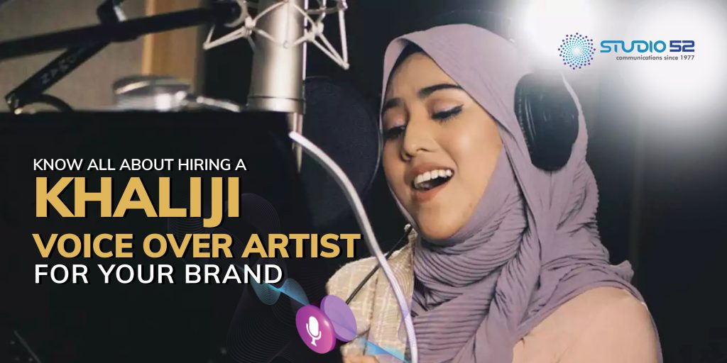 Know All About Hiring a Khaliji Voice Over Artist for Your Brand