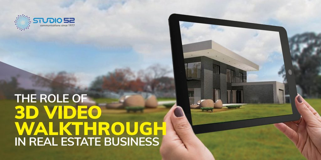 The Role of 3D Video Walkthrough in Real Estate Business