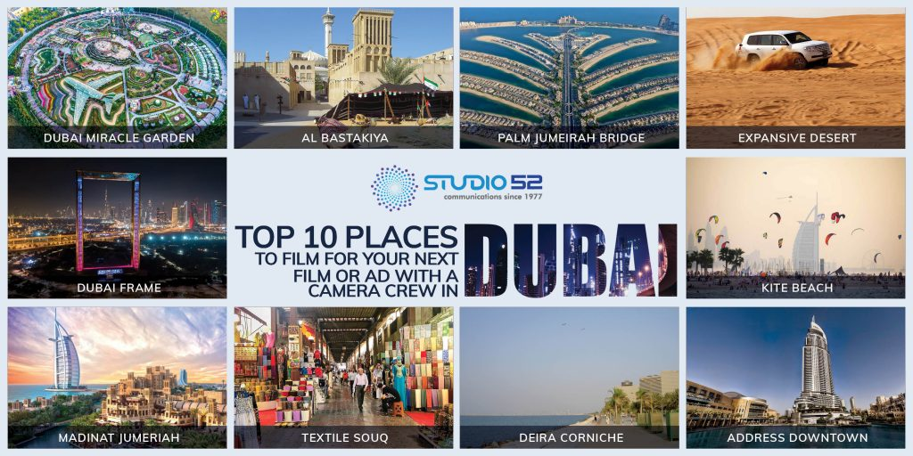 Top 10 Places to Film for Your Next Film or Ad with A Camera Crew in Dubai
