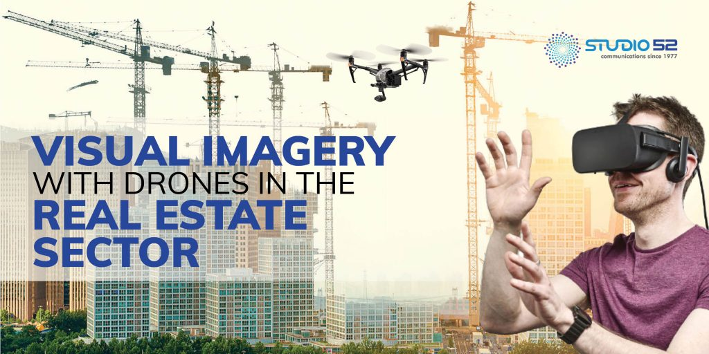 Visual Imagery with drones in the Real Estate Sector
