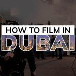 How to Film in Dubai - Studio52
