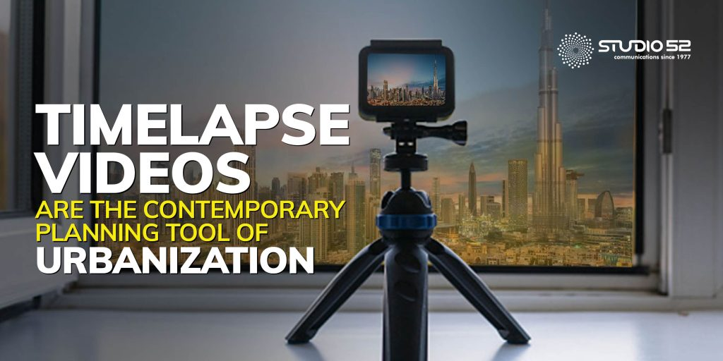 Timelapse videos are the contemporary planning tool of urbanization