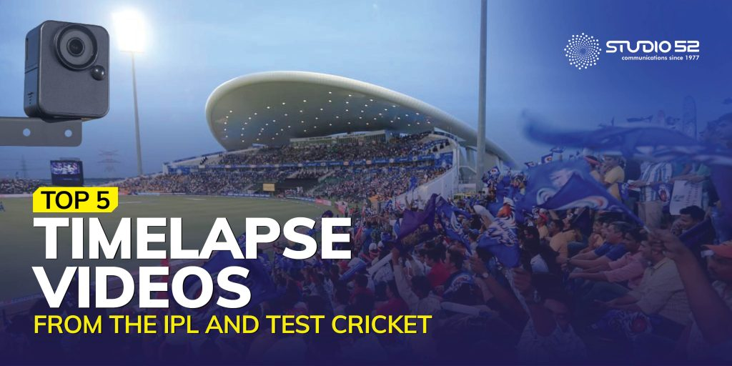 Top 5 Timelapse Videos from the IPL and Test Cricket